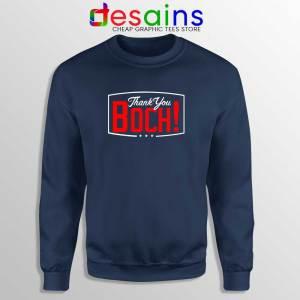 Boch Thank You Sweatshirt Bruce Bochy Baseball Sweater S-2XL