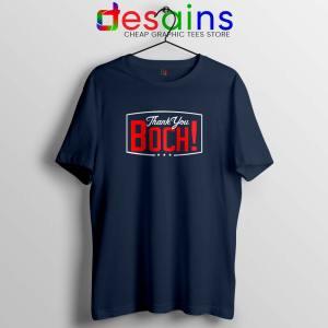 Boch Thank You Tshirt Bruce Bochy Tee Shirts GILDAN Size S-3XL