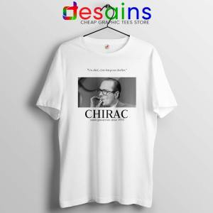 Fuck Oui Jacques Chirac Tshirt Cheap Jacques Chirac Tee Shirts S-3XL