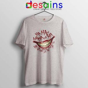 HAHAHA Joker Smile Sport grey Tshirt Joker 2019 Film Tee Shirts S-3XL