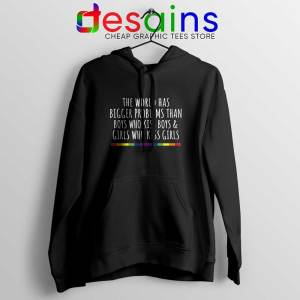 LGBT Quotes Gay Black Hoodie The World Has Bigger Problems Hoodies
