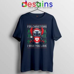 For Christmas I Wish You Love Navy Tshirt Stitch Ugly Tee Shirts