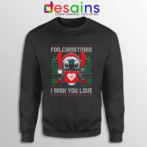 For Christmas I Wish You Love Sweatshirt Stitch Ugly Sweater S-3XL
