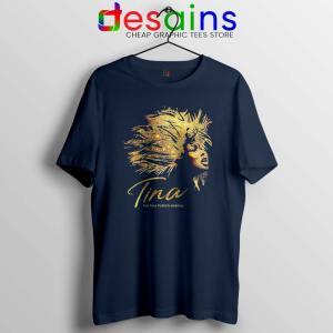 The Tina Turner Musical Navy Tshirt Tina Turner Tee Shirts