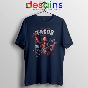 Deadpool Tacos Chimichangas Navy Tshirt Rock And Roll Tee Shirts