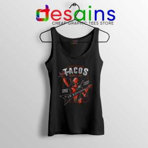 Deadpool Tacos Chimichangas Tank Top Rock And Roll Tank Tops S-3XL
