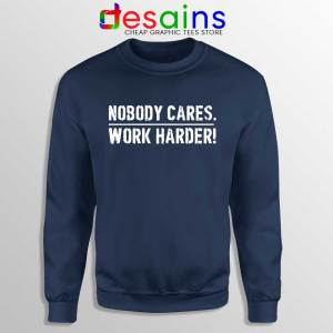 Nobody Cares Work Harder Navy Sweatshirt Lamar Jackson Sweater S-3XL