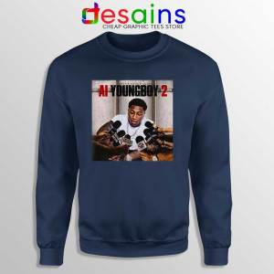 AI YoungBoy 2 Song Navy Sweatshirt YoungBoy Never Broke Again