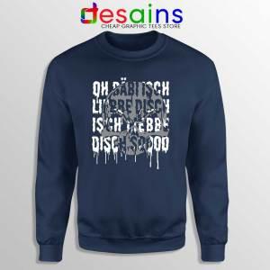 Bäbi Isch Liebe Disch Navy Sweatshirt Oliver Pocher Sweaters S-3XL