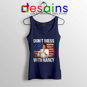 Dont Mess with Nancy Navy Tank Top Nancy vs Trump Tops