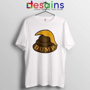 Dump Shit Trump Hair Tshirt Funny Donald Trump Tee Shirts S-3XL