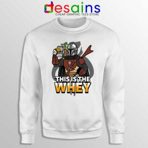 This is The Whey Protein Sweatshirt Fitness Mandalorian Sweaters S-3XL
