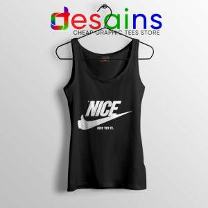 Be Nice Just Try It Black Tank Top Just Do It Tops Size S-3XL