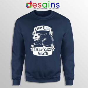Live Ugly Fake Your Death Navy Sweatshirt Mouse Rat Sweaters