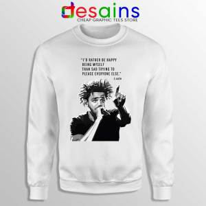 J Cole Quotes Being Myself White Sweatshirt American Rapper Sweaters