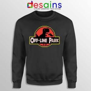 Off Line Park Sweatshirt Jurassic Park T-Rex Dinosaur Sweaters Funny