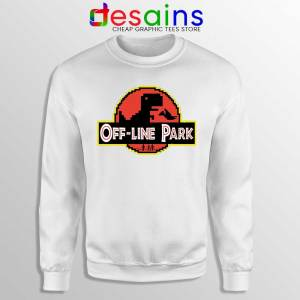 Off Line Park White Sweatshirt Jurassic Park T-Rex Dinosaur Sweaters Funny