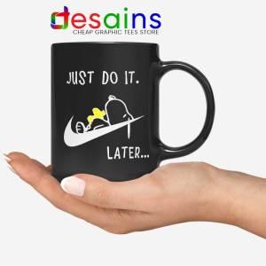 Snoopy Just Do it Later Black Mug Lazy Peanuts Dog Coffee Mugs