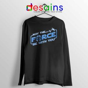May The Force Be With You Mando Black Long Sleeve Tee Merch