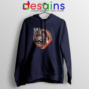 The Fall Guy Tv Show Vintage Navy Hoodie Retro Poster