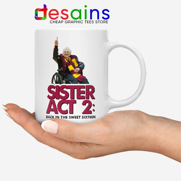 Sister Act 2 Loyola Ramblers Mug Basketball