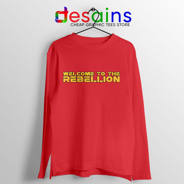 Welcome To The Rebellion Red Long Sleeve Tee Gina Carano