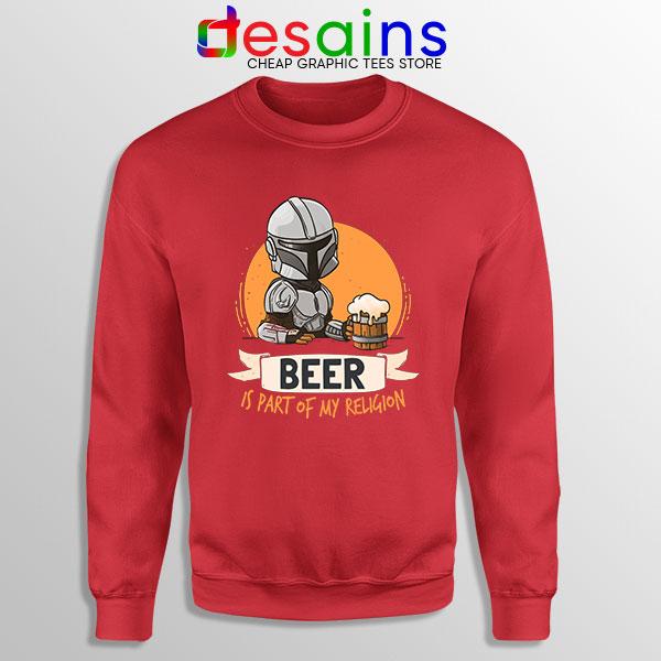 Best Mandalorian Beer Red Sweatshirt Funny Beer Religion