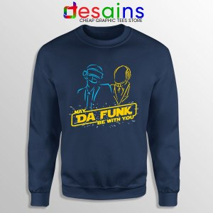 Daft Punk Star Wars Navy Sweatshirt My The Force Be With You