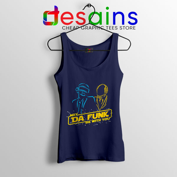 Daft Punk Star Wars Navy Tank Top My The Force Be With You