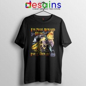 Hell Arbys Menu Breakfast T Shirt Im Not Afraid