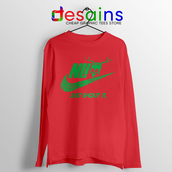 Knights Who Say Ni Red Long Sleeve Tee Nike Just Shout It