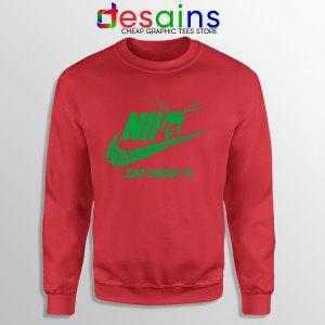 Knights Who Say Ni Red Sweatshirt Nike Just Shout It