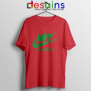 Knights Who Say Ni Red T Shirt Nike Just Shout It