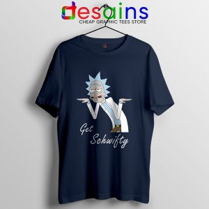 Best Get Schwifty Episode Navy T Shirt Rick and Morty