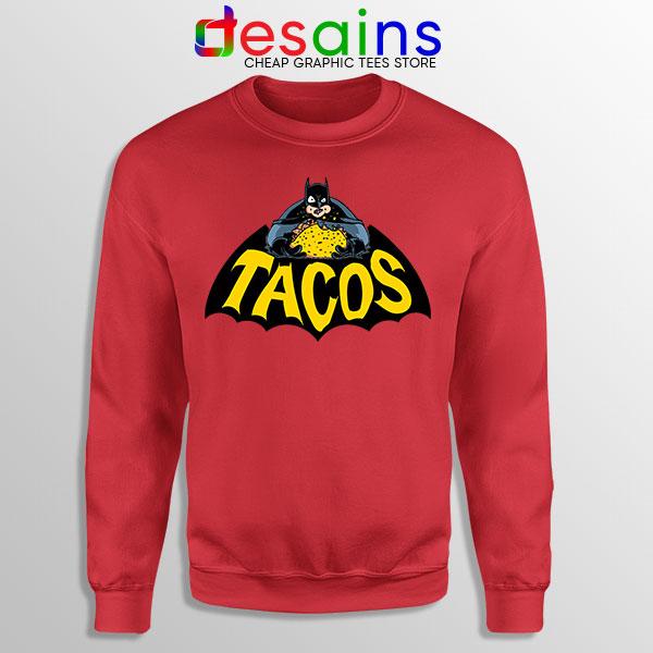 Buy Tacos Taco Bell Batman Red Sweatshirt DC Comics