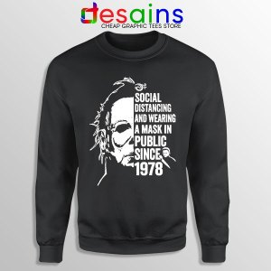 Funny Michael Myers Covid Sweatshirt Real Face