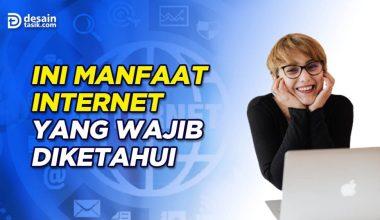 manfaat internet-desaintasik