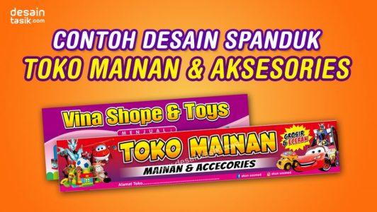 Contoh Desain Banner Spanduk Toko Mainan, Boneka, Aksesories