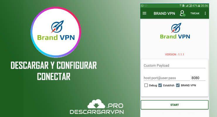descargar configurar y conectar brandvpn apk gratis android