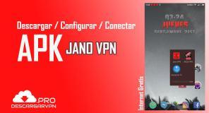 descargar jano vpn apk configurar y conectar