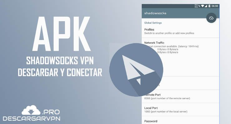 descargar shadowsocks apk 2018 gratis android internet free