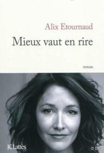 Mieux vaut en rire par Alix Etournaud