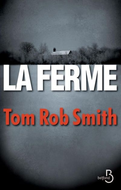 la-ferme-tom-rob-smith