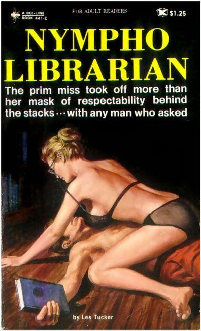 """Nympho Librarian"" by Les Tucker (Jake Moskovitz) New York:"