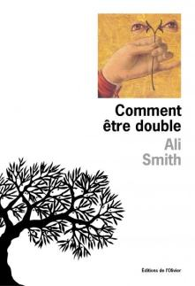 Comment être double-Ali Smith