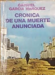 Gabo Crónica de una muerte anunciada