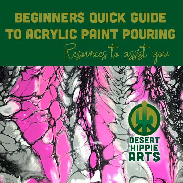 Beginners Quick Guide Desert Hippie Arts