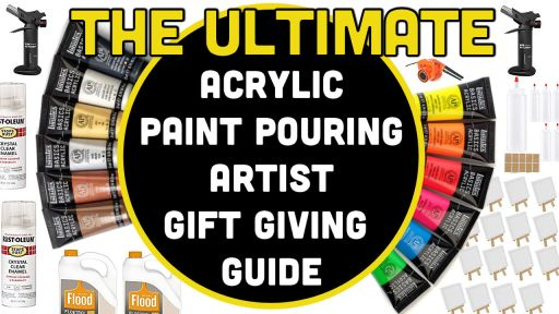 The ULTIMATE acrylic paint pouring gift giving guide desert hippie arts 5
