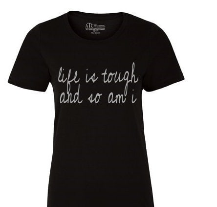 Sick Not Weak - Life is Tough Shirt