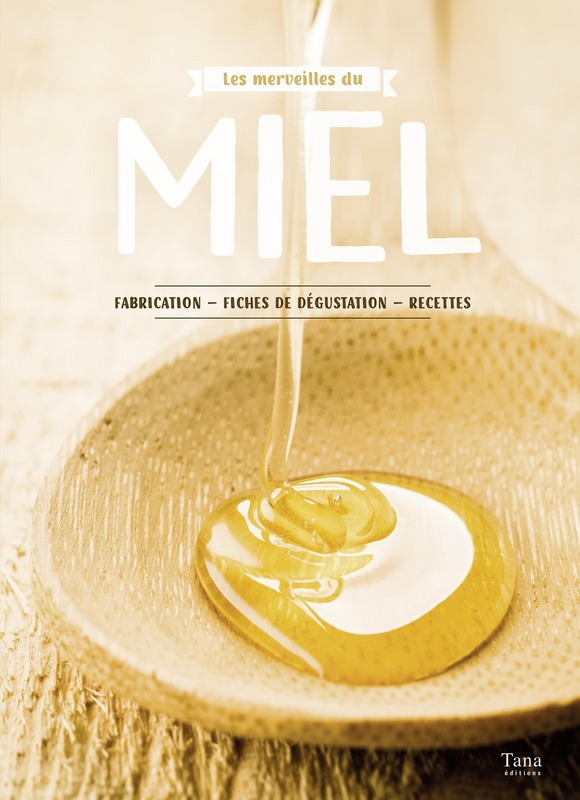 les merveilles du miel